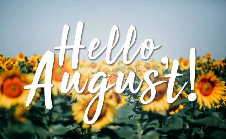 Hello August Images Quotes