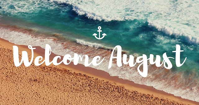 Welcome August Sayings