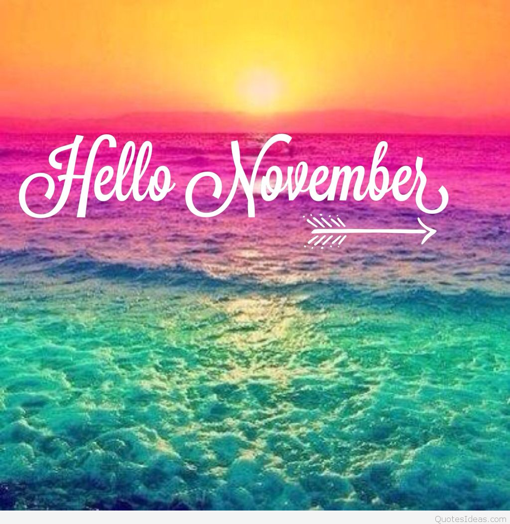 Hello November Please be Awesome