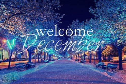 Welcome December Images and Quotes